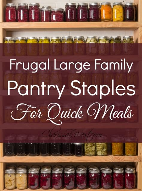 Family Pantry by Frugal Large Family Pantry Staples For Meals