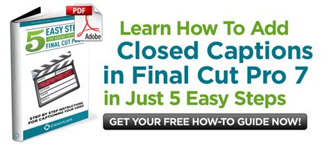 final cut pro manual pdf final cut 7 makes adding closed captions easy and