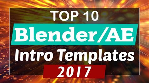 Top 10 Free Intro Templates 2017 Blender After Effects Download Youtube Blender Intro Templates 2017