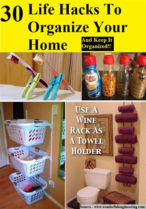 life hacks for home 30 life hacks to organize your home home and life tips