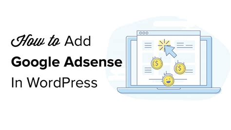 how to add google adsense in wordpress how to properly add google adsense to your wordpress site
