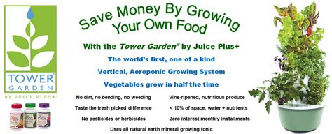 tower garden  juice