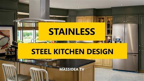 50 modern stainless steel kitchen design ideas 2018
