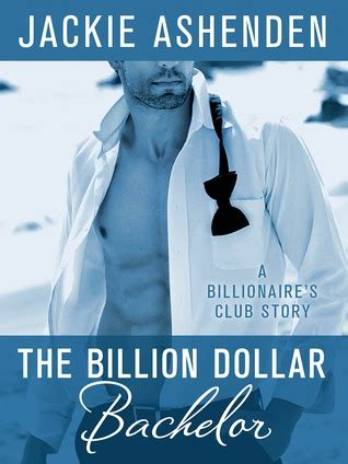 Book Review Of The Month Club By Jackie Clune by The Billion Dollar Bachelor The Billionaire S Club 1