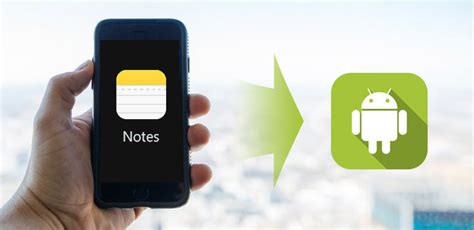 transfer notes from iphone to android top 3 methods to transfer notes from iphone to android