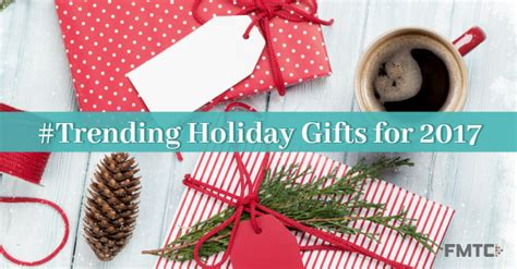 top trending holiday gifts for 2017 fmtc affiliate