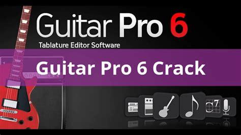 guitar pro 6 crack keygen download free full version guitar pro 6 1 6 full crack with keygen free download