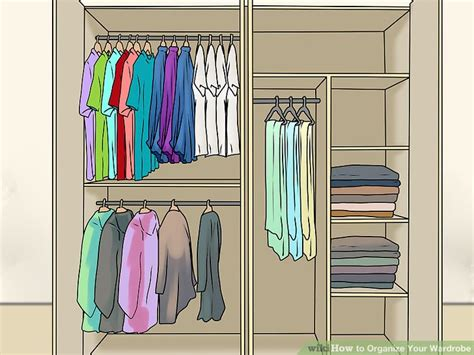 organise your wardrobe 3 ways to organize your wardrobe wikihow