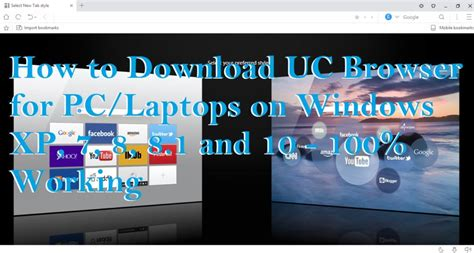 best browser for windows xp how to uc browser for pc laptops on windows xp 7