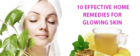 10 effective home remedies for glowing skin lifecellskin us