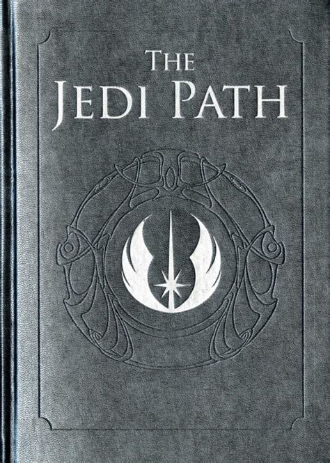 the path of the books the jedi path a manual for students of the real