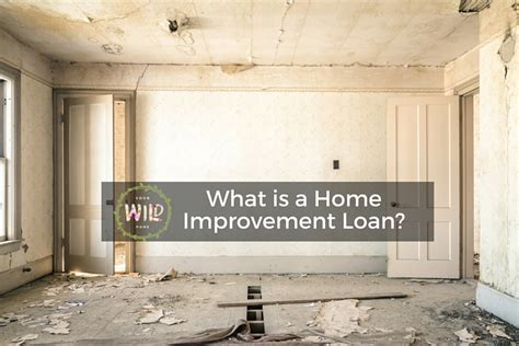 what is a home improvement loan series 1 4