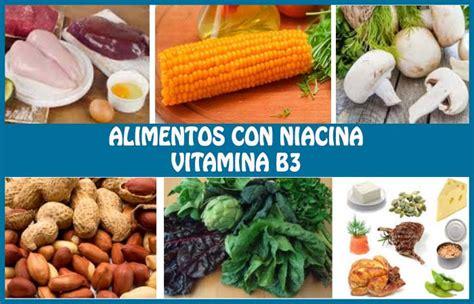 alimentos ricos en niacina  vitamina  su importancia  fuentes