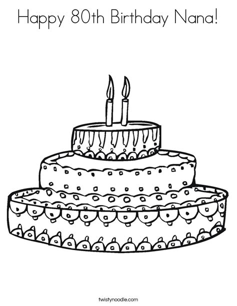 happy birthday coloring pages for nana happy 80th birthday nana coloring page twisty noodle