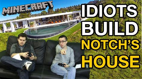 notchs house idiots minecraft challenge build notch s house videogamer youtube