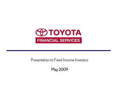 Toyota Investor Relations Graphic Omitted Toyota Financial Services