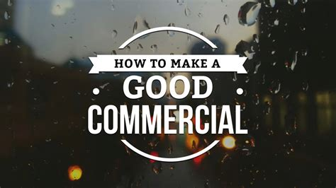 How To Create An Effective How To Make A Commercial Directing A Spec Ad