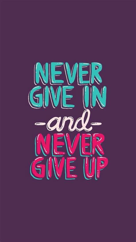imagenes never give up never give up quotes wallpaper quotesgram