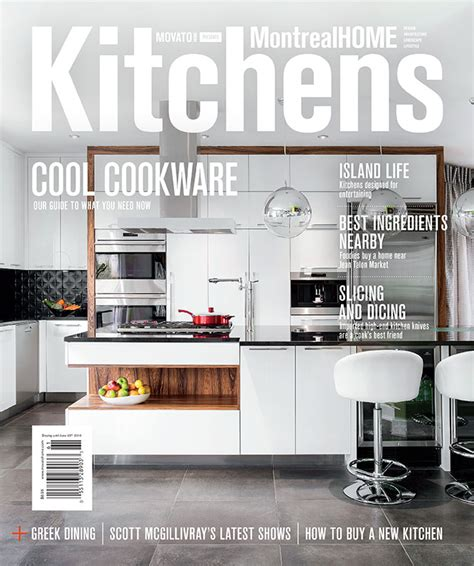 design kitchen magazine montreal home magazine audacia design
