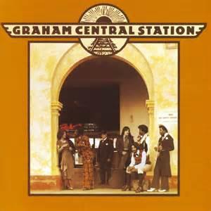 Grahams Central Station Graham Central Station Larry Graham Maniadb