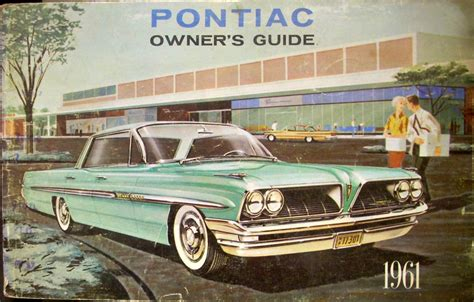 best auto repair manual 1986 pontiac bonneville electronic throttle control original 1961 pontiac catalina ventura star chief bonneville owners manual