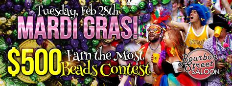 earning at mardi gras tuesday february 28th 500 earn the most contest