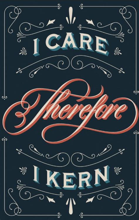 kern design meaning best 25 graphic design quotes ideas on pinterest
