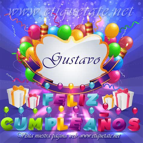 imagenes feliz cumpleaños gustavo 64 im 225 genes de feliz cumplea 241 os para etiquetar en facebook