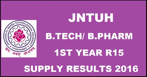 Jntuh Mba Results Manabadi by Jntuh B Tech B Pharm 1st Year R15 Supply Results 2016