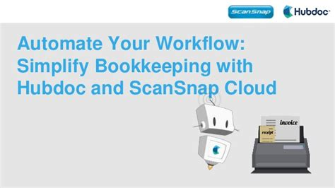 scansnap workflow automate your workflow simplify bookkeeping with hubdoc