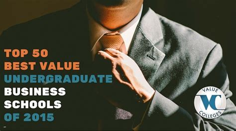 Best Value Mba Programs 2015 by Best Value Undergraduate Business Schools Ranking