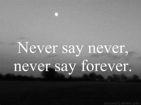 imagenes tumblr con frases never say forever on tumblr
