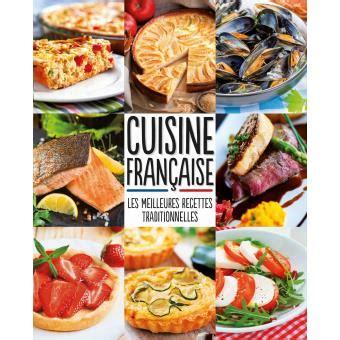 fnac livre cuisine cuisine fran 231 aise meilleures recettes traditionnelles