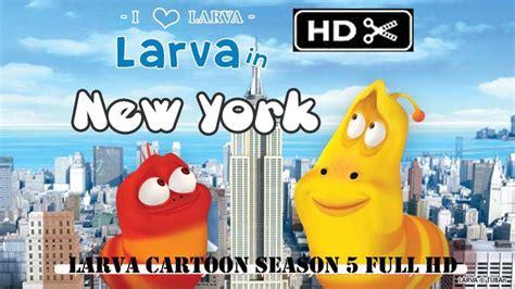 film larva season 3 larva cartoon 2015 season 3 full official larva in new