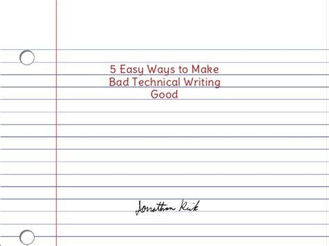 5 Effective Ways To Make 5 Easy Ways To Make Bad Technical Writing