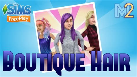 how to get long hairs on sims freeplay sims freeplay boutique hair event tutorial