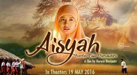 film indonesia aisyah biarkan kami bersaudara berita harian aisyah biarkan kami bersaudara kumpulan