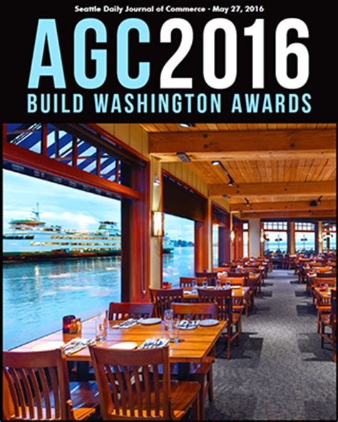 AGC 2016 BUILD WASHINGTON AWARDS -- Seattle Daily Journal ... W G Clark Construction Seattle