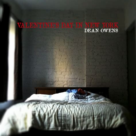 valentines day in new york dean owens playlisting scary biscuits promotions