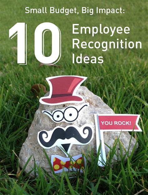 Find By Recognition Small Budget Big Impact 10 Employee Recognition Ideas Business