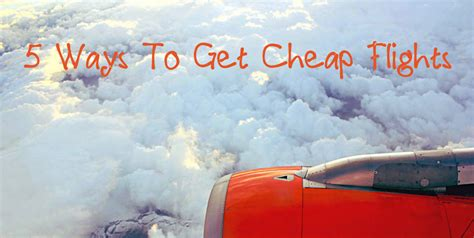 5 Ways To Get Cheap Flights Travel Monkey Where To Buy Cheap Lights