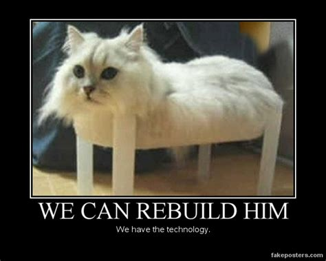 We Can Rebuild by We Can Rebuild Him Demotivational Poster Fakeposters