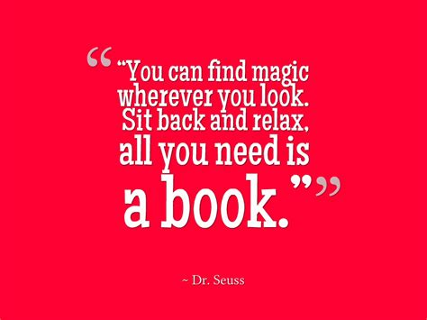 always look for the magic books sit back and relax quotes quotesgram