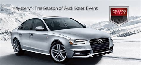 Season Of Audi by Season Of Audi Sales Event The Quot Mystery Quot Of Troopers