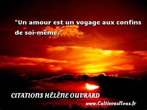 Amour De Soi Meme - un amour est un voyage aux confins de soi m 234 me une