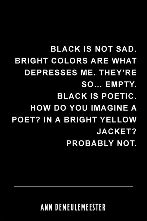 quotes for black colour best 25 black quotes ideas on pinterest black color