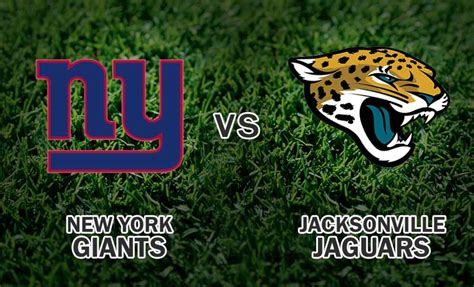 jacksonville jaguars new york giants new york giants vs jacksonville jaguars