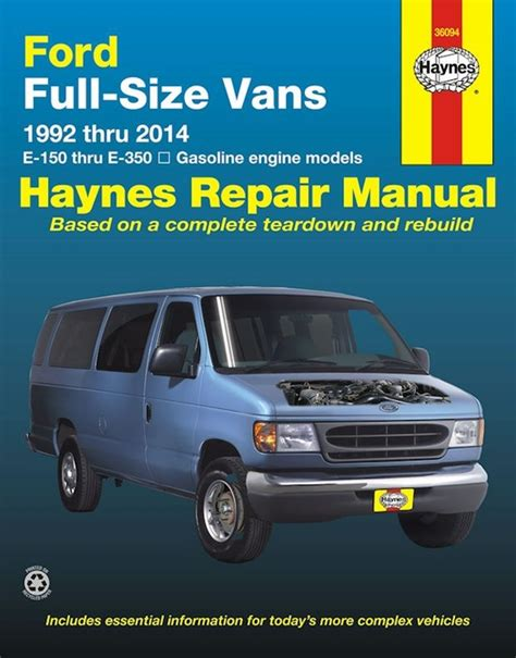 ford econoline e150 e250 e350 repair manual 1992 2014 haynes