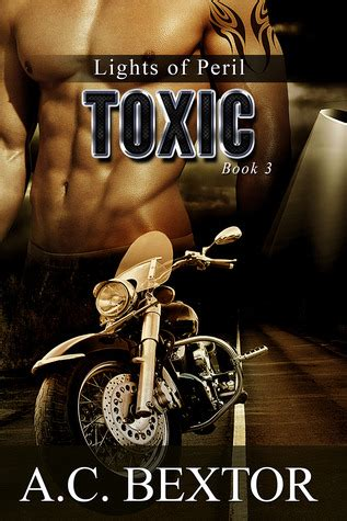 Toxic A Novel Of Suspense toxic lights of peril 3 by a c bextor reviews