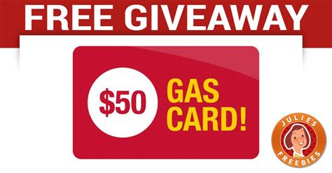 Where Can I Get A Gas Gift Card - free 50 gas card giveaway julie s freebies